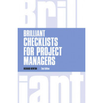 Brilliant Checklists for Project Managers revised 2nd edn by Richard Newton, 9781292081106
