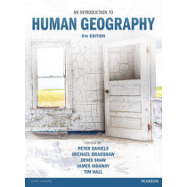 An Introduction to Human Geography 5th edn by Peter Daniels, 9781292082950