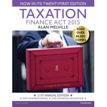Taxation: Finance Act 2015 by Alan Melville, 9781292086293