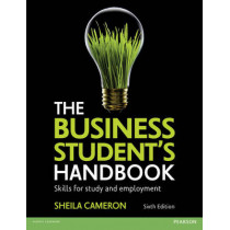 The Business Student's Handbook: Skills for Study and Employment by Sheila Cameron, 9781292088648