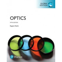 Optics, Global Edition by Eugene Hecht, 9781292096933