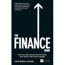 The Finance Book: Understand the numbers even if you're not a finance professional by Stuart Warner, 9781292123646