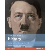Edexcel GCSE (9-1) History Weimar and Nazi Germany, 1918-1939 Student Book by John Child, 9781292127347