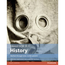 Edexcel GCSE (9-1) History Warfare through time, c1250-present Student Book by Paul Shuter, 9781292127385