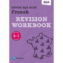 Revise AQA GCSE (91-) French Revision Workbook: for the 9-1 exams by Stuart Glover, 9781292131351