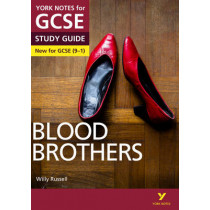 Blood Brothers: York Notes for GCSE (9-1) by David Grant, 9781292138060
