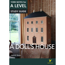 A Doll's House: York Notes for A-level by Frances Gray, 9781292138152