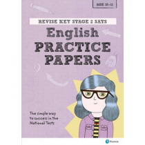 Revise Key Stage 2 SATs English Revision Practice Papers by Catherine Baker, 9781292145976