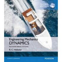 Engineering Mechanics: Dynamics, Study Pack, SI Edition by Russell C. Hibbeler, 9781292171944