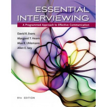 Essential Interviewing: A Programmed Approach to Effective Communication by David Evans, 9781305271500