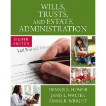 Wills, Trusts, and Estate Administration by Emma Wright, 9781305506251