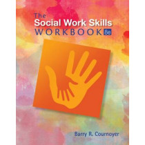 The Social Work Skills Workbook by Barry Cournoyer, 9781305633780