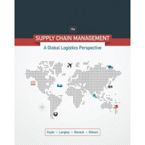Supply Chain Management: A Logistics Perspective by John Coyle, 9781305859975