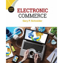Electronic Commerce by Gary Schneider, 9781305867819