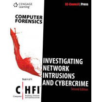 Computer Forensics: Investigating Network Intrusions and Cybercrime (Chfi), 2nd Edition by Ec-Council, 9781305883505
