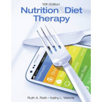 Nutrition & Diet Therapy by Kathy Wehrle, 9781305945821
