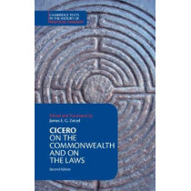 Cicero: On the Commonwealth and On the Laws by James E. G. Zetzel, 9781316505564