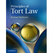 Principles of Tort Law by Rachael Mulheron, 9781316605660