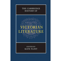 The Cambridge History of Victorian Literature by Kate Flint, 9781316606131