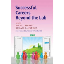 Successful Careers beyond the Lab by David J. Bennett, 9781316613795
