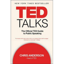 TED Talks: The Official TED Guide to Public Speaking by Chris Anderson, 9781328710284