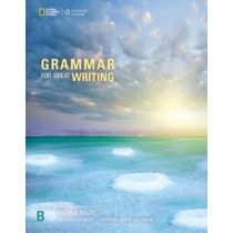 Grammar for Great Writing B by Barbara Smith-Palinkas, 9781337118606