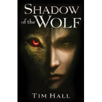 Shadow of the Wolf by Tim Hall, 9781338032505