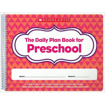 Daily Plan Book for Preschool (2nd Edition) by Scholastic, 9781338064582