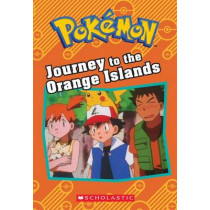 Journey to the Orange Islands (Pokemon Classic Chapter Book) by Tracey West, 9781338175653