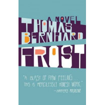 Frost by Thomas Bernhard, 9781400033515