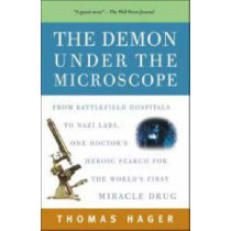 The Demon Under the Microscope by Thomas Hager, 9781400082148