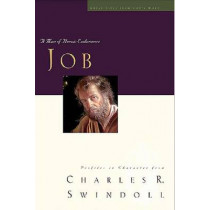 Great Lives: Job: A Man of Heroic Endurance by Charles R. Swindoll, 9781400202508