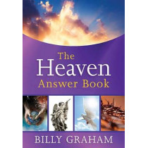 The Heaven Answer Book by Billy Graham, 9781400319381