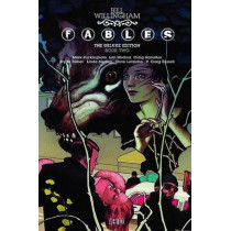 Fables The Deluxe Edition Book Two by Bill Willingham, 9781401228798