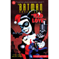 Batman Adventures: Mad Love Deluxe Edition by Paul Dini, 9781401255121