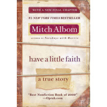 Have a Little Faith: A True Story by Mitch Albom, 9781401310462