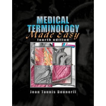Medical Terminology Made Easy by Jean Tannis Dennerll, 9781401898847