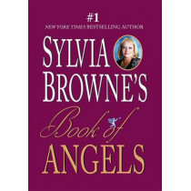 Book Of Angels by Sylvia Browne, 9781401901936