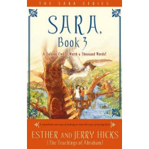Sara, Book 3: A Talking Owl Is Worth a Thousand Words! by Esther Hicks, 9781401911607