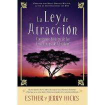 La Ley de Atraccion: Conceptos Basicos de Las Ensenanzas de Abraham by Esther Hicks, 9781401917524