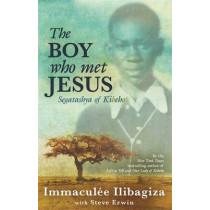 The Boy Who Met Jesus: Segatashya Emmanuel of Kibeho by Immaculee Ilibagiza, 9781401935825