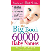 The Big Book of 60,000 Baby Names by Diane Stafford, 9781402209505