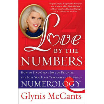 Love by the Numbers by Glynis McCants, 9781402244629