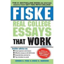 Fiske Real College Essays That Work by Edward B. Fiske, 9781402295768