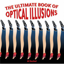 The Ultimate Book of Optical Illusions by Al Seckel, 9781402734045