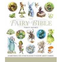 The Fairy Bible by Teresa Moorey, 9781402745485