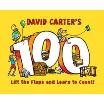 David Carter's 100: Lift the Flaps and Learn to Count! by David Carter, 9781402787386