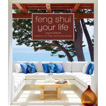 Feng Shui Your Life: Second Edition by Jayme Barrett, 9781402797125