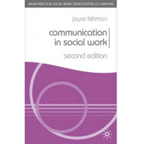 Communication in Social Work by Joyce Lishman, 9781403916204