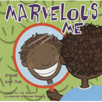 Marvelous Me: Inside and Out by Lisa Marie Bullard, 9781404801578